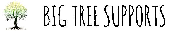 Big Tree Supports